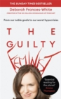 The Guilty Feminist : From our noble goals to our worst hypocrisies - Book