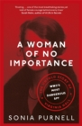 A Woman of No Importance : The Untold Story of WWII's Most Dangerous Spy, Virginia Hall - Book