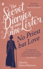 The Secret Diaries of Miss Anne Lister - Vol.2 : No Priest But Love - Book