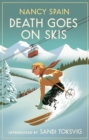 Death Goes on Skis : Introduced by Sandi Toksvig - 'Her detective novels are hilarious' - eBook