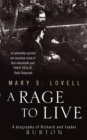 A Rage To Live : A Biography of Richard and Isabel Burton - Book
