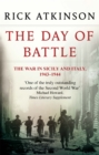 The Day Of Battle : The War in Sicily and Italy 1943-44 - Book