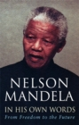 In His Own Words : From Freedom to the Future - Book