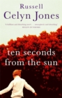 Ten Seconds From The Sun - Book