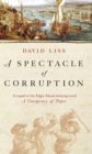 A Spectacle Of Corruption - Book