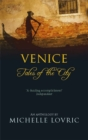 Venice : Tales of the City - Book