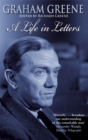 Graham Greene: A Life In Letters - Book