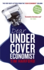 Dear Undercover Economist : The very best letters from the Dear Economist column - Book
