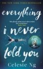 Everything I Never Told You : Amazon.com's #1 Book of the Year 2014 - eBook