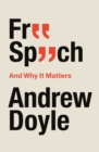 Free Speech And Why It Matters - eBook