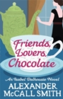 Friends, Lovers, Chocolate - Book