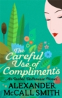 The Careful Use Of Compliments - Book