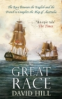 The Great Race : The Race Between the English and the French to Complete the Map of Australia - Book