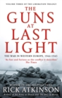 The Guns at Last Light : The War in Western Europe, 1944-1945 - Book