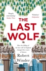 The Last Wolf : The Hidden Springs of Englishness - Book