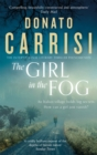 The Girl in the Fog : The Sunday Times Crime Book of the Month - Book