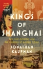 Kings of Shanghai - Book