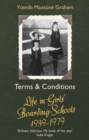 Terms & Conditions : Life in Girls' Boarding Schools, 1939-1979 - eBook