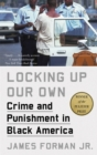 Locking Up Our Own - Book
