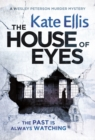 The House of Eyes : Book 20 in the DI Wesley Peterson crime series - Book