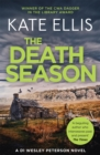 The Death Season : Book 19 in the DI Wesley Peterson crime series - Book
