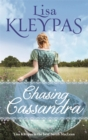 Chasing Cassandra : an irresistible new historical romance and New York Times bestseller - Book