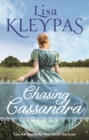 Chasing Cassandra : an irresistible new historical romance and New York Times bestseller - eBook