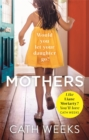Mothers : The gripping and suspenseful new drama for fans of Big Little Lies - Book