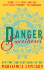 Danger, Sweetheart - eBook
