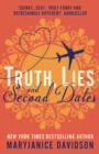 Truth, Lies, and Second Dates - eBook