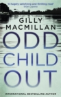 Odd Child Out : The most heart-stopping crime thriller you'll read this year from a Richard & Judy Book Club author - Book