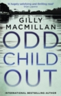 Odd Child Out : The most heart-stopping crime thriller you'll read this year from a Richard & Judy Book Club author - eBook