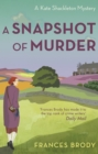 A Snapshot of Murder : The tenth Kate Shackleton Murder Mystery - eBook