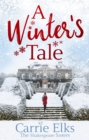 A Winter's Tale : a heartwarming romance for a cold winter's night - eBook