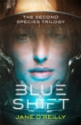 Blue Shift : A thrilling alien space adventure with an unforgettable new heroine - Book