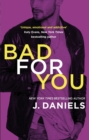 Bad for You - eBook