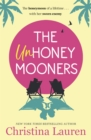 The Unhoneymooners : escape to paradise with this hilarious and feel good romantic comedy - Book