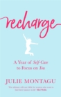 Recharge : A Year of Self-Care to Focus on You - Book