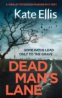 Dead Man's Lane : Book 23 in the DI Wesley Peterson crime series - Book