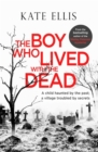The Boy Who Lived with the Dead - Book