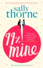99% Mine : the perfect laugh out loud romcom from the bestselling author of The Hating Game - eBook