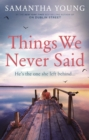 Things We Never Said - eBook