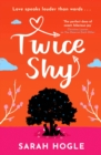 Twice Shy : the most hilarious and feel-good romance of 2021 - eBook