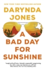A Bad Day for Sunshine : 'A great day for the rest of us' Lee Child - eBook
