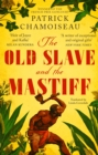 The Old Slave and the Mastiff - eBook