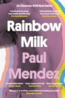 Rainbow Milk : an Observer 2020 Top 10 Debut - eBook
