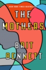 The Mothers : the New York Times bestseller - eBook