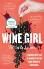 Wine Girl : A sommelier's tale of making it in the toxic world of fine dining - Book