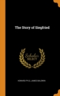 The Story of Siegfried - Book