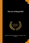 The Art of Dying Well - Book